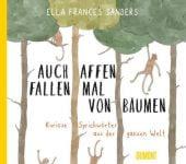 Auch Affen fallen mal von Bäumen, Frances Sanders, Ella, DuMont Buchverlag GmbH & Co. KG, EAN/ISBN-13: 9783832199388