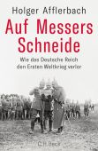 Auf Messers Schneide, Afflerbach, Holger, Verlag C. H. BECK oHG, EAN/ISBN-13: 9783406719691
