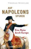 Auf Napoleons Spuren, Schuler, Thomas, Verlag C. H. BECK oHG, EAN/ISBN-13: 9783406735295