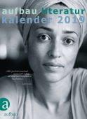Aufbau Literatur Kalender 2019, Aufbau Verlag GmbH & Co. KG, EAN/ISBN-13: 9783351036942
