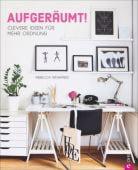 Aufgeräumt!, Winward, Rebecca, Christian Verlag, EAN/ISBN-13: 9783959610971