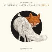 Aus dem Schatten trat ein Fuchs, Turkowski, Einar, Gerstenberg Verlag GmbH & Co.KG, EAN/ISBN-13: 9783836956666