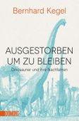 Ausgestorben, um zu bleiben, Kegel, Bernhard, DuMont Buchverlag GmbH & Co. KG, EAN/ISBN-13: 9783832164959