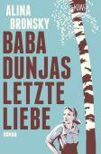 Baba Dunjas letzte Liebe, Bronsky, Alina, Verlag Kiepenheuer & Witsch GmbH & Co KG, EAN/ISBN-13: 9783462050288