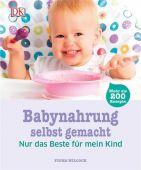 Babynahrung selbst gemacht, Wilcock, Fiona, Dorling Kindersley Verlag GmbH, EAN/ISBN-13: 9783831026500
