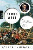 Bachs Welt, Hagedorn, Volker, Rowohlt Verlag, EAN/ISBN-13: 9783499617485