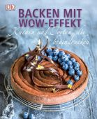 Backen mit Wow-Effekt, Strouk, Noémie, Dorling Kindersley Verlag GmbH, EAN/ISBN-13: 9783831031719