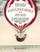 Ballonfahrt mit Hund, Olshan, Matthew, Gerstenberg Verlag GmbH & Co.KG, EAN/ISBN-13: 9783836959797