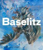 Baselitz, Hatje Cantz Verlag GmbH & Co. KG, EAN/ISBN-13: 9783775743877