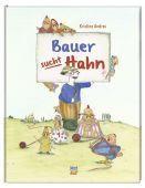 Bauer sucht Hahn, Andres, Kristina, Nord-Süd-Verlag, EAN/ISBN-13: 9783314103308