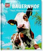 Bauernhof, Hackbarth, Annette, Tessloff Medien Vertrieb GmbH & Co. KG, EAN/ISBN-13: 9783788620653