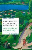 Bayerische Literaturgeschichte, Wolf, Klaus, Verlag C. H. BECK oHG, EAN/ISBN-13: 9783406721144