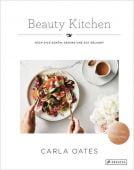 Beauty Kitchen, Oates, Carla, Prestel Verlag, EAN/ISBN-13: 9783791384535