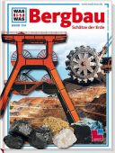 Bergbau, Köthe, Rainer, Tessloff Medien Vertrieb GmbH & Co. KG, EAN/ISBN-13: 9783788615116