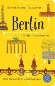 Berlin für die Hosentasche, Gutberlet, Bernd Ingmar, Fischer, S. Verlag GmbH, EAN/ISBN-13: 9783596521104