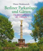 Berliner Parkanlagen und Gärten, Heidenreich, Dieter, Michael Imhof Verlag GmbH & Co.KG, EAN/ISBN-13: 9783865686633