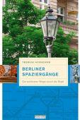 Berliner Spaziergänge, Schneider, Therese, be.bra Verlag GmbH, EAN/ISBN-13: 9783814802336