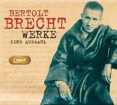 Bertolt Brecht Werke - Eine Auswahl