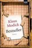 Bestseller, Modick, Klaus, Verlag Kiepenheuer & Witsch GmbH & Co KG, EAN/ISBN-13: 9783462048537