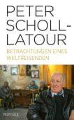 Betrachtungen eines Weltreisenden, Scholl-Latour, Peter, Ullstein Buchverlage GmbH, EAN/ISBN-13: 9783549100127