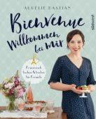 Bienvenue - Willkommen bei mir, Bastian, Aurélie, Südwest Verlag, EAN/ISBN-13: 9783517097930