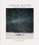 Bilder/Paintings, Kiefer, Anselm, Schirmer/Mosel Verlag GmbH, EAN/ISBN-13: 9783829608329