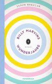 Billy Marvins Wunderjahre, Rekulak, Jason, Wunderraum, EAN/ISBN-13: 9783336547838