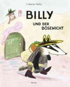 Billy und der Bösewicht, Valckx, Catharina, Moritz Verlag, EAN/ISBN-13: 9783895653124