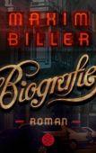 Biografie, Biller, Maxim, Fischer, S. Verlag GmbH, EAN/ISBN-13: 9783596701964