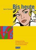 Bis heute, Thomas, Karin, DuMont Buchverlag GmbH & Co. KG, EAN/ISBN-13: 9783832119393