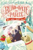 Blind Date in Paris, Gerstenberger, Stefanie/Martin, Marta, Arena Verlag, EAN/ISBN-13: 9783401604800
