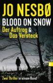 Blood on Snow. Der Auftrag & Das Versteck, Nesbø, Jo, Ullstein Buchverlage GmbH, EAN/ISBN-13: 9783548289762