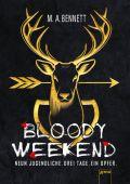 Bloody Weekend. Neun Jugendliche. Drei Tage. Ein Opfer, Bennett, M A, Arena Verlag, EAN/ISBN-13: 9783401603995