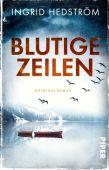 Blutige Zeilen, Hedström, Ingrid, Piper Verlag, EAN/ISBN-13: 9783492311557