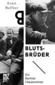 Blutsbrüder, Haffner, Ernst, Metrolit Verlag GmbH & Co. KG, EAN/ISBN-13: 9783849300685