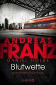 Blutwette, Franz, Andreas/Holbe, Daniel, Droemer Knaur, EAN/ISBN-13: 9783426520840