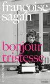 Bonjour tristesse, Sagan, Françoise, Ullstein Buchverlage GmbH, EAN/ISBN-13: 9783550081385