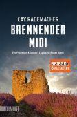 Brennender Midi, Rademacher, Cay, DuMont Buchverlag GmbH & Co. KG, EAN/ISBN-13: 9783832164119