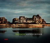 Bretagne, Bothor, Mathias, mareverlag GmbH & Co oHG, EAN/ISBN-13: 9783866480070