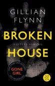 Broken House - Düstere Ahnung, Flynn, Gillian, Fischer, S. Verlag GmbH, EAN/ISBN-13: 9783596036837