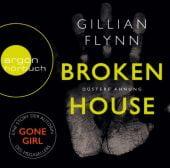 Broken House, Flynn, Gillian, Argon Verlag GmbH, EAN/ISBN-13: 9783839814666