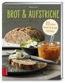 Brot & Aufstriche, Dusy, Tanja, ZS Verlag GmbH, EAN/ISBN-13: 9783898835268
