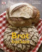 Brot backen, Treuillé, Eric/Ferrigno, Ursula, Dorling Kindersley Verlag GmbH, EAN/ISBN-13: 9783831017447