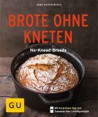 Brote ohne Kneten, Weber, Anne-Katrin, Gräfe und Unzer, EAN/ISBN-13: 9783833861604