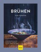 Brühen vom Feinsten, Walter, Susanne, Gräfe und Unzer, EAN/ISBN-13: 9783833861536