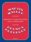 Brunos Kochbuch, Walker, Martin, Diogenes Verlag AG, EAN/ISBN-13: 9783257069143