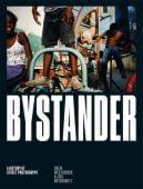 Bystander, Westerbeck, Colin/Joel, Meyerowitz, Laurence King Verlag GmbH, EAN/ISBN-13: 9781786270665