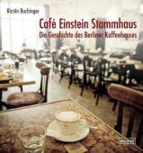 Café Einstein Stammhaus, Buchinger, Kirstin, Nicolai Verlag, EAN/ISBN-13: 9783894795108