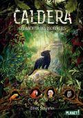 Caldera 1: Die Wächter des Dschungels, Schrefer, Eliot, Planet!, EAN/ISBN-13: 9783522506069