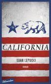 California, Lepucki, Edan, blumenbar Verlag, EAN/ISBN-13: 9783351050191